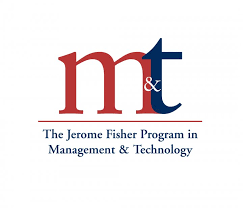 The Jerome Fisher Program in Management and Technology